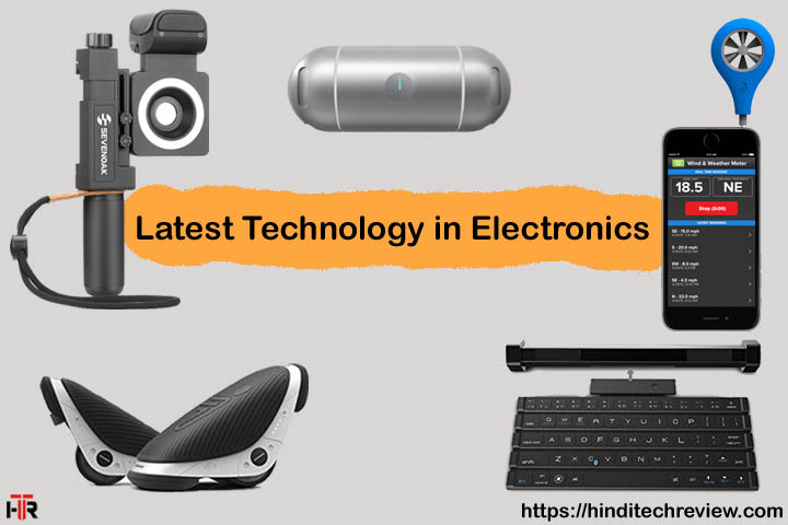 latest technology in electronics