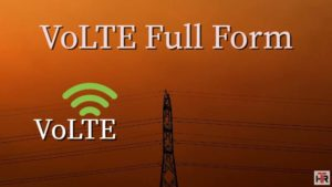 VoLTE Full Form